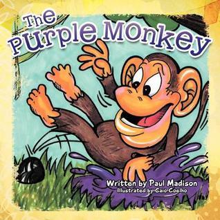 The Purple Monkey Paul Madison