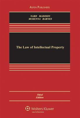 The Law of Patents, Third Edition Craig Allen Nard