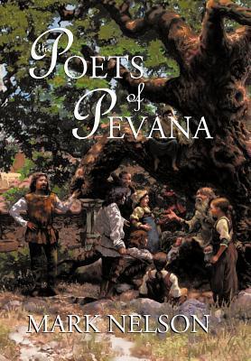 The Poets of Pevana Mark  Nelson