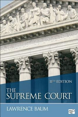 The Supreme Court, 11th Edition Lawrence Baum