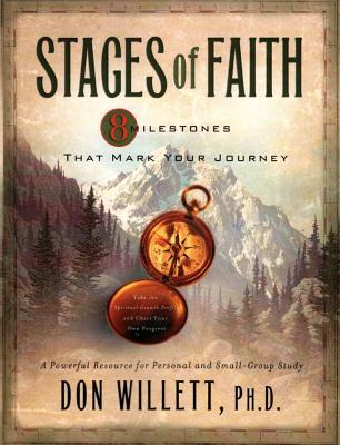 Stages of Faith: 8 Milestones That Mark Your Journey  by  Don Willett