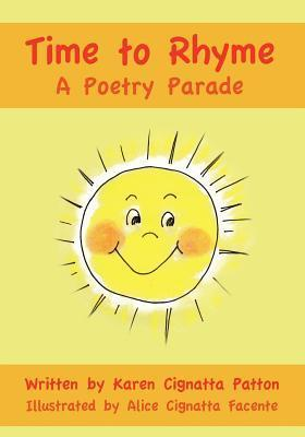 Time to Rhyme: A Poetry Parade  by  Karen Cignatta Patton