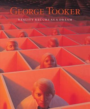 George Tooker: Reality Recurs as a Dream  by  Robert Cozzolino