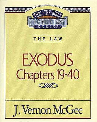 Exodus 19-40  by  J. Vernon McGee