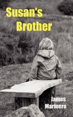 Susans Brother  by  James Marinero