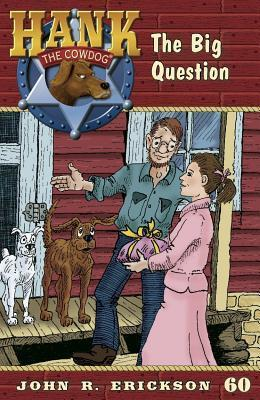 The Big Question  by  John R. Erickson
