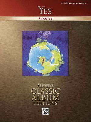 Yes -- Fragile: Authentic Guitar Tab  by  Yes