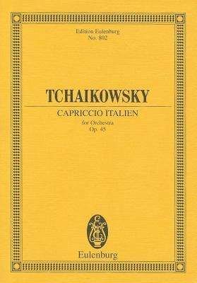 Capriccio Italien, Op. 45  by  Pyotr Ilyich Tchaikovsky