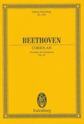 Coriolan Overture Op. 62  by  Ludwig van Beethoven