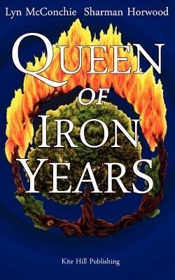 Queen of Iron Years  by  Lyn McConchie