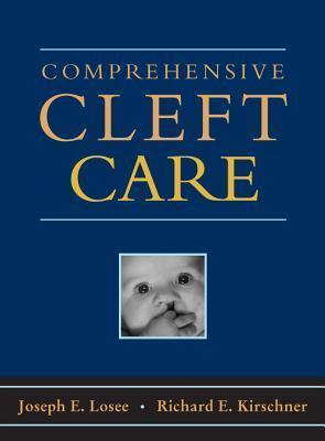 Comprehensive Cleft Care Joseph E. Losee