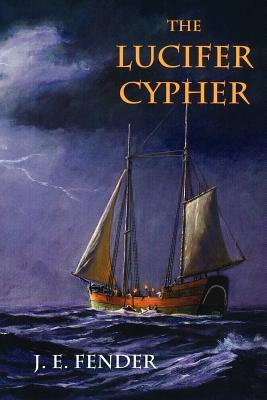 The Lucifer Cypher  by  J.E. Fender
