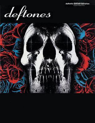 Deftones: Authentic Guitar Tab Deftones