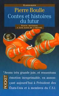 Contes et histoires du futur Pierre Boulle