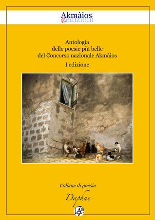 Antologia I Concorso Akmàios Various