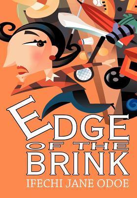 Edge of the Brink  by  Ifechi Jane Odoe