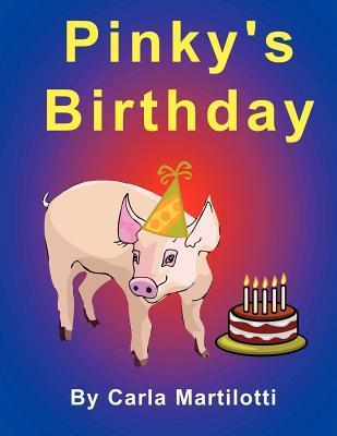 Pinkys Birthday  by  Carla Martilotti