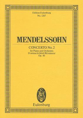 Concerto No. 2 in D Minor, Op. 40 Felix Mendelssohn