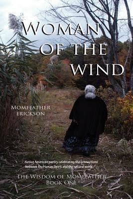 Woman of the Wind Momfeather Erickson