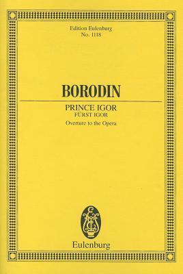 Prince Igor Overture: Orchestra Study Score Alexander Borodin