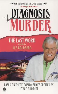 The Last Word (Diagnosis Murder, #8) Lee Goldberg