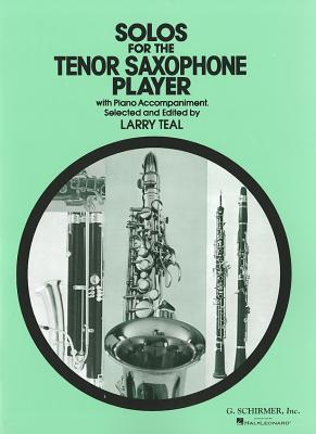Solos for the Tenor Saxophone Player  by  Various