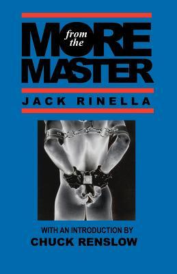 More from the Master  by  Jack Rinella