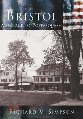 Bristol: Montaup to Poppasquash  by  Richard V. Simpson