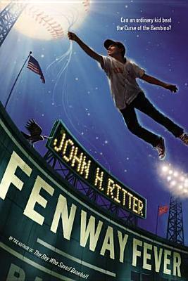 Fenway Fever John H. Ritter