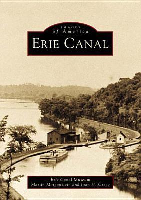 Erie Canal, New York  by  Erie Canal Museum
