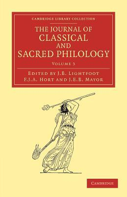The Journal of Classical and Sacred Philology - Volume 3  by  J.B. Lightfoot
