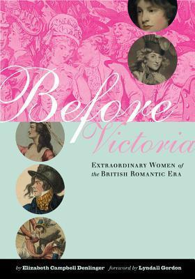 Before Victoria  by  Elizabeth Campbell Denlinger