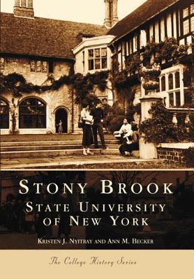 Stony Brook:: State University of New York  by  Kristen J. Nyitray