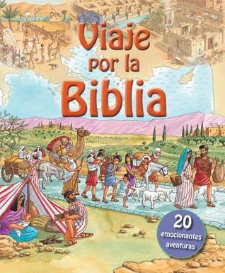 Viaje Por la Biblia  by  Lois Rock