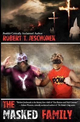 The Masked Family Robert Jeschonek