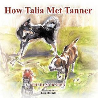 How Talia Met Tanner  by  Theresa Barba