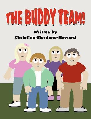 The Buddy Team Christina Giordano-Howard