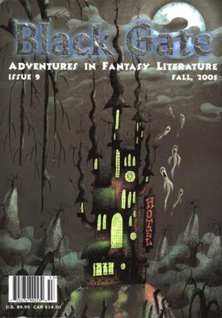 Black Gate 9 - Fall 2005 (Black Gate Magazine, #9)  by  John ONeill