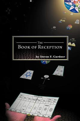 The Book of Reception Steven F. Gardner