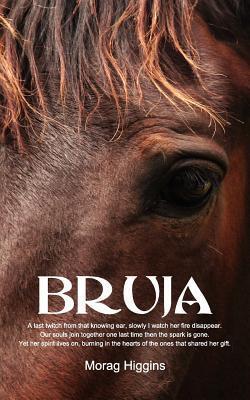 Bruja  by  Morag Higgins