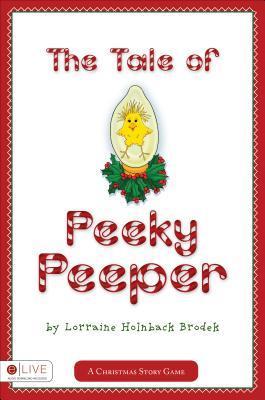 The Tale of Peeky Peeper Lorraine Holnback Brodek