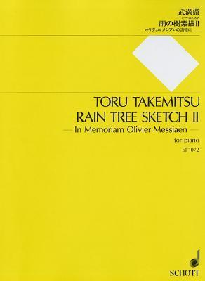 Rain Tree Sketch II: In Memoriam Olivier Messiaen - For Piano  by  Toru Takemitsu