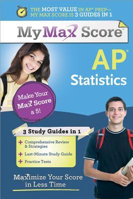 AP Statistics: Maximize Your Score in Less Time  by  Amanda Ross