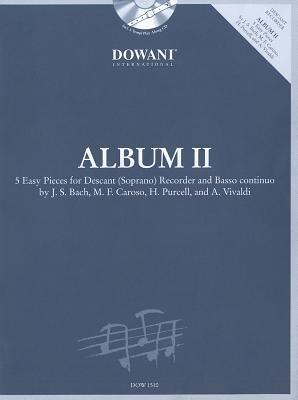 Album Volume 2 (Easy) for Descant (Soprano) Recorder and Basso Continuo Hal Leonard Publishing Company