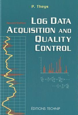 LOG DATA ACQUISITION AND QUALITY CONTROL  by  Philippe Theys