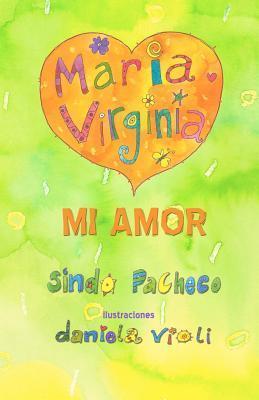 Mariavirginia Mi Amor Sindo Pacheco