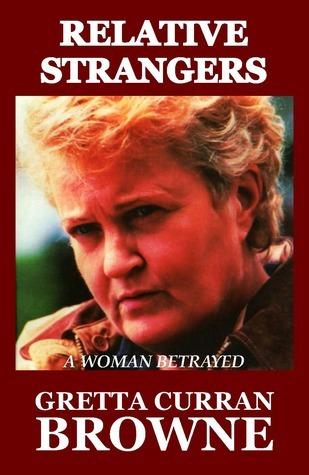 RELATIVE STRANGERS Gretta Curran Browne