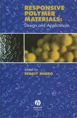 Responsive Polymer Materials: Design and Applications  by  Sergiy Minko