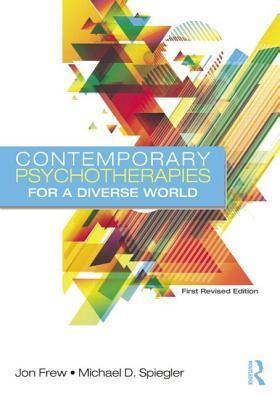 Contemporary Psychotherapies for a Diverse World: Book and Video Bundle Jon Frew