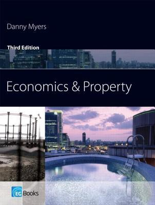 Economics and Property  by  Danny Myers